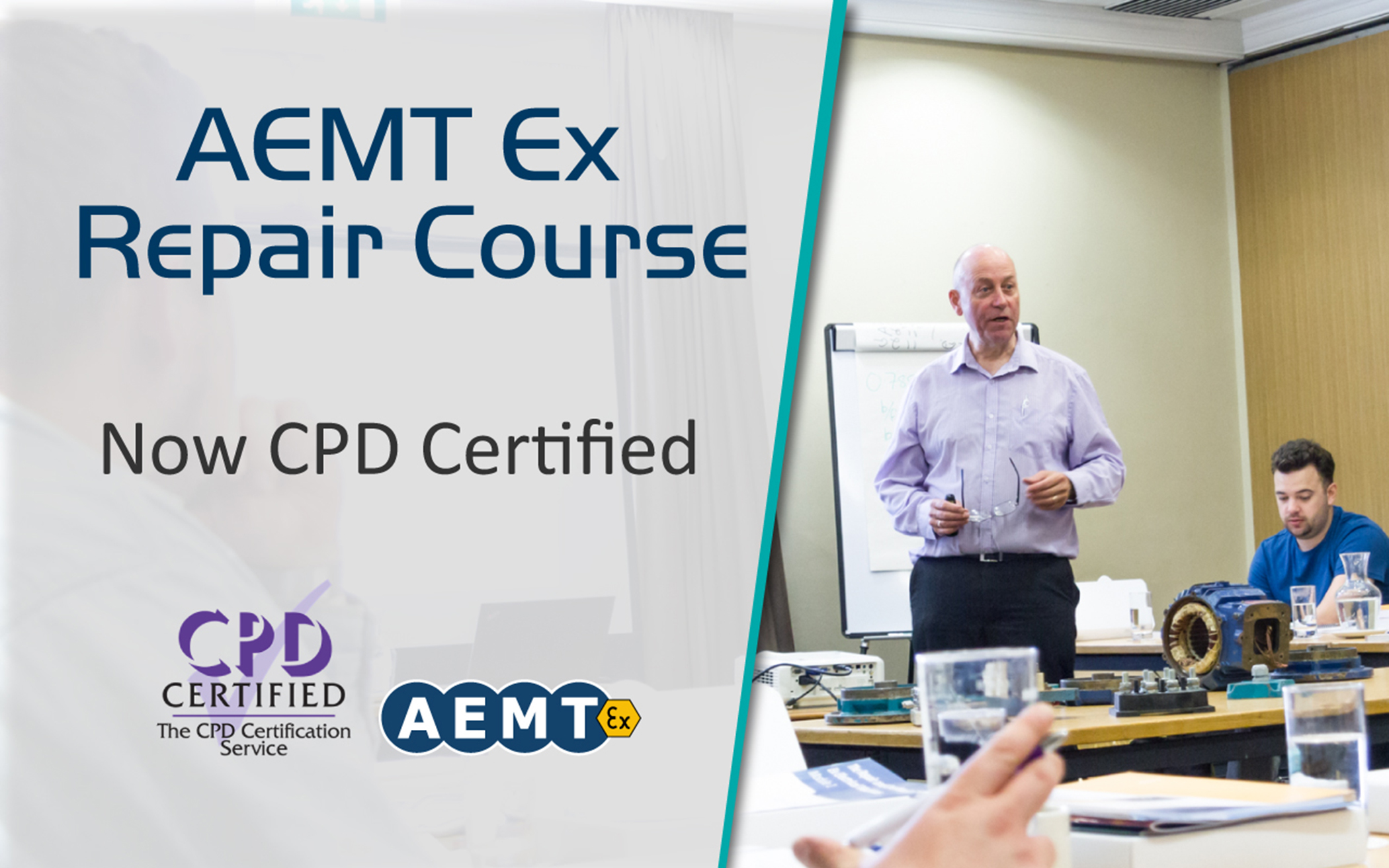 AEMT Hazardous Area Equipment Repair Course now recognised by Continual Professional Development (CPD) Scheme.